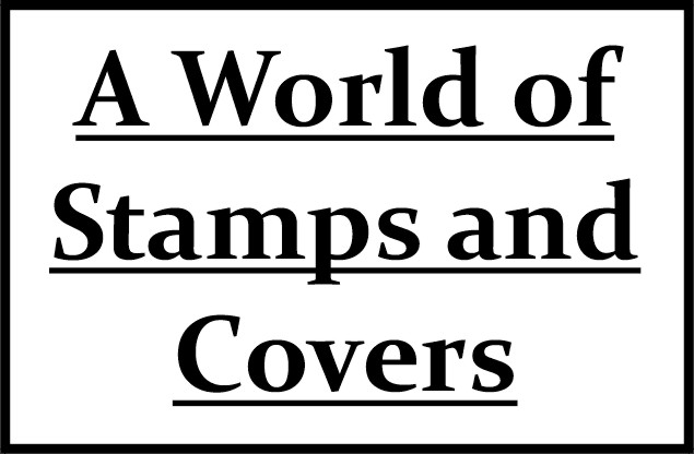 A World of Stamps and Covers